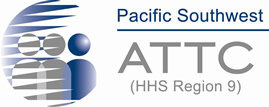 Pacific Southwest ATTC (HHS Region 9)